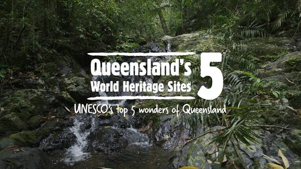 Queensland's five World Heritage listed areas
